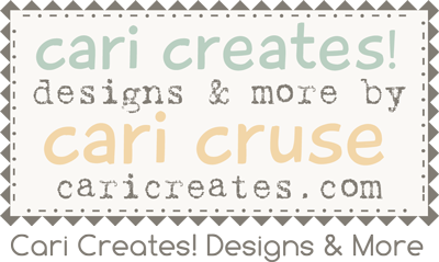 Cari Creates Designs & More